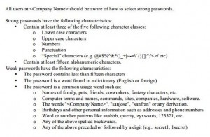[Reference: http://www.sans.org/security-resources/policies/Password_Policy.pdf]