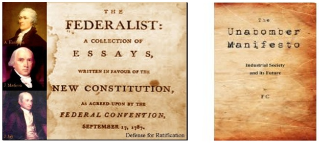 The Federalist Papers and the Unabomber Manifesto